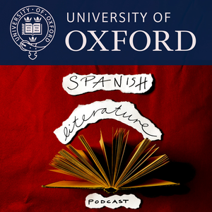 Oxford Spanish Literature Podcast