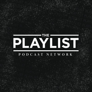 The Playlist Podcast Network