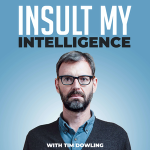Insult My Intelligence