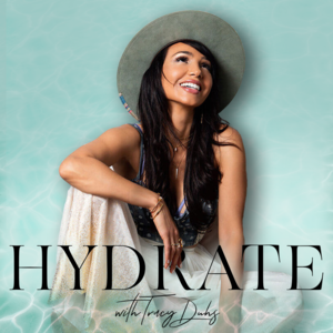 HYDRATE with Tracy Duhs