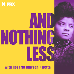 And Nothing Less: The Untold Stories of Women's Fight for the Vote