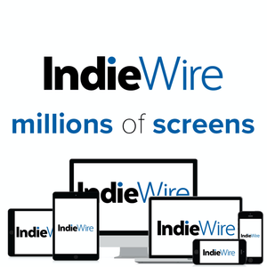 IndieWire's Millions of Screens