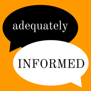 Adequately Informed