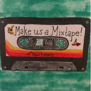 Make Us A Mixtape Podcast