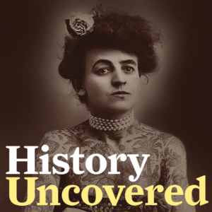 History Uncovered