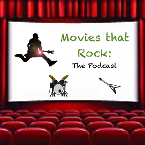Movies That Rock: The Podcast