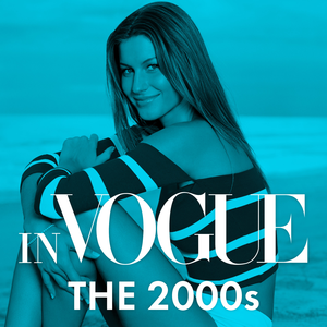 In VOGUE: The 2000s