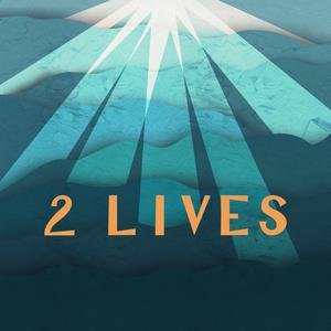 2 Lives